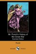 Mr. Punch's History of the Great War (Illustrated Edition) (Dodo Press)