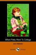 When Patty Went to College - Jean Webster; Jean Webster