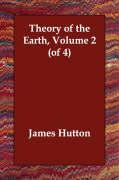 Theory of the Earth, Volume 2