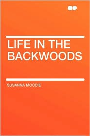Life in the Backwoods