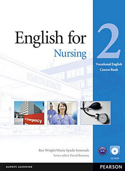 Vocational English (Elementary) English for Nursing Coursebook (with Audio CD) : Level 2