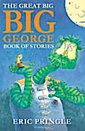 Great Big Big George Book of Stories