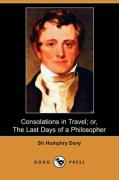 Consolations in Travel; Or, the Last Days of a Philosopher (Dodo Press)