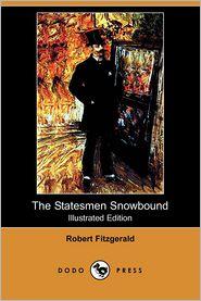 The Statesmen Snowbound (Illustrated Edition) (Dodo Press)