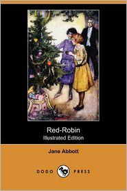 Red-Robin (Illustrated Edition) (Dodo Press)