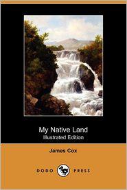 My Native Land (Illustrated Edition) (Dodo Press)