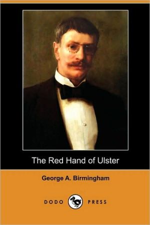 The Red Hand of Ulster (Dodo Press)