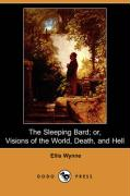 The Sleeping Bard; Or, Visions of the World, Death, and Hell (Dodo Press)