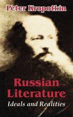 Russian Literature: Ideals and Realities