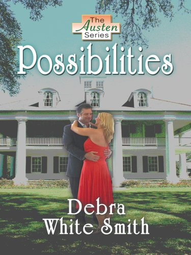 Possibilities (Thorndike Christian Romance) - Debra White Smith