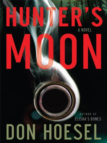 Hunter's Moon (Thorndike Press Large Print Christian Mystery) - Don Hoesel