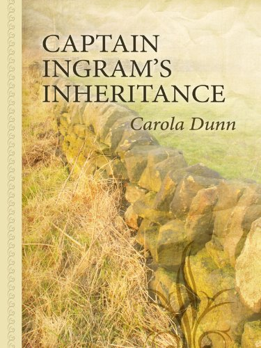 Captain Ingram's Inheritance (Rothschild Trilogy) - Carola Dunn