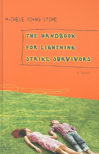 The Handbook for Lightning Strike Survivors (Wheeler Hardcover) - Michele Young-Stone
