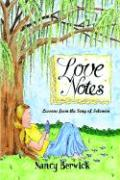 Love Notes: Lessons from the Song of Solomon
