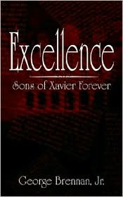 Excellence: Sons of Xavier Forever