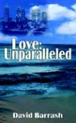 Love: Unparalleled