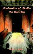 Confession of Skulls: The Ghost Clan