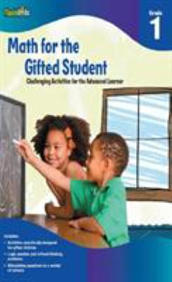 Math for the Gifted Student Grade 1 (for the Gifted Student) - Flash Kids Editors