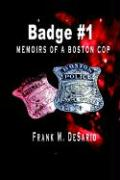 Badge #1: Memoirs of a Boston Cop
