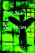 First Book of Resurrection