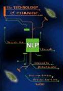 The Technology of Change: Secrets That Nlp Reveals