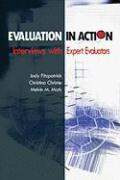 Evaluation in Action: Interviews with Expert Evaluators