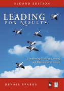 Leading for Results: Transforming Teaching, Learning, and Relationships in Schools