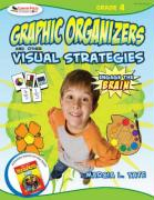 Engage the Brain: Graphic Organizers and Other Visual Strategies, Grade 4