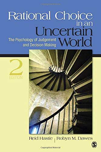 Rational Choice in an Uncertain World - Reid Hastie