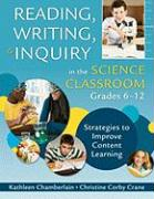 Reading, Writing, & Inquiry in the Science Classroom, Grades 6-12: Strategies to Improve Content Learning