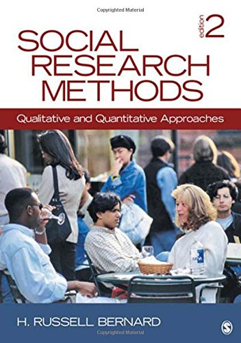 Social Research Methods: Qualitative and Quantitative Approaches - H. (Harvey) Russell Bernard