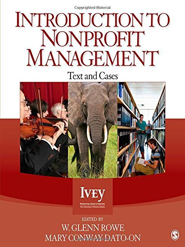 Introduction to Nonprofit Management: Text and Cases (Ivey Casebook) - W. Glenn Rowe; Mary Conway Dato-on