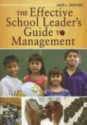 The Effective School Leader's Guide to Management