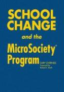 School Change and the Microsociety(r) Program
