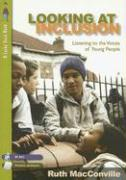 Looking at Inclusion: Listening to the Voices of Young People
