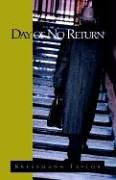 Day of No Return: (Until That Day) - Kressmann Taylor