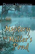 Mystery at Miller's Pond