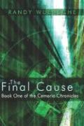The Final Cause: Book One of the Cemaria Chronicles