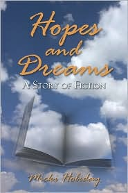 Hopes and Dreams, a Story of Fiction