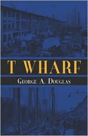 T Wharf
