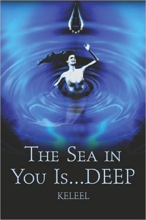 The Sea in You Is...Deep!