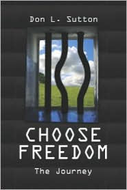 Choose Freedom: The Journey