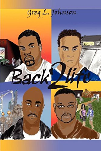 Back 2 Life - Greg L. Johnson