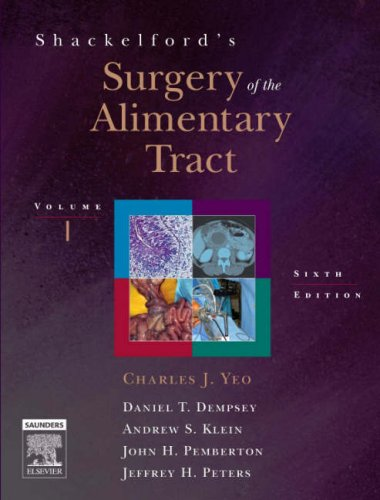 Shackelford's Surgery of the Alimentary Tract with CD-ROM: 2-Volume Set, 6e - Charles J. Yeo MD