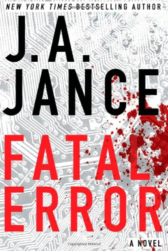 Fatal Error: A Novel (Ali Reynolds) - J.A. Jance