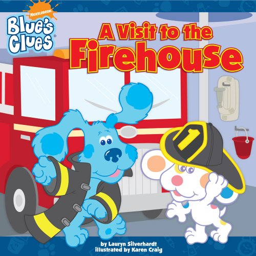 A Visit to the Firehouse (Blue's Clues (8x8 Paperback)) - Lauryn Silverhardt