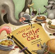 A Crazy Day at the Critter Cafe