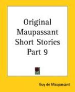 Original Maupassant Short Stories Part 9