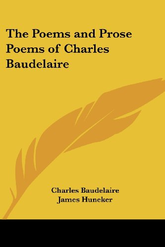 The Poems and Prose Poems of Charles Baudelaire - Charles P. Baudelaire