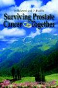 Surviving Prostate Cancer Together: In Sickness and in Health